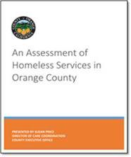 ASSESSMENT OF HOMELESS SERVICES IN ORANGE COUNTY